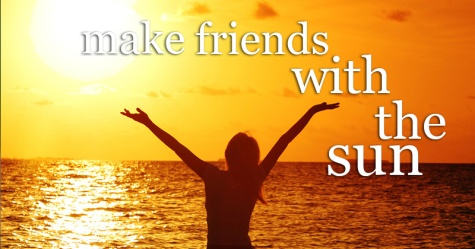 cr-blog-make-friends-with-the-sun